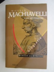Niccolo Machiavelli denker en cynicus