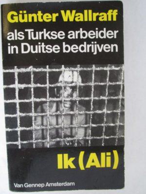 Ik (Ali) - als Turkse arbeider in Duitse bedrijven
