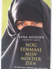 Nog eenmaal mijn moeder zien – Zana Muhsen