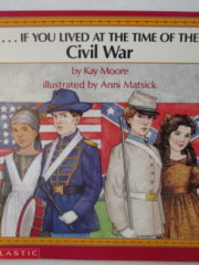 ...If you lived at the time of te Civil War