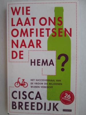 Wie laat ons omfietsen naar de HEMA?