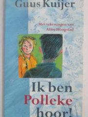 Ik ben Polleke hoor!