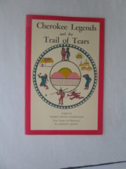 Cherokees Legends and the Trail of Tears