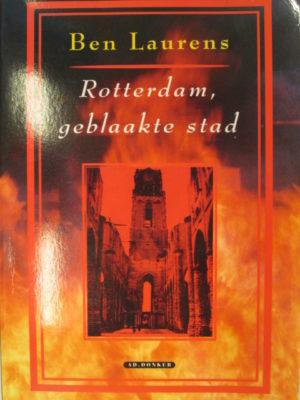 Rotterdam, geblaakte stad