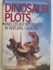 Dinosaur Plots and Other Intrigues in Natural History