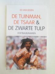 De Tuinman, De Tsaar en De Zwarte Tulp