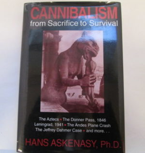 Cannibalism from Sacrifice to Survival