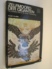 Zelfmoord der Giganten - Het oostelijk front in de Eerste Wereldoorlog.