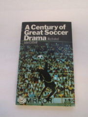 A Century of great soccer drama
