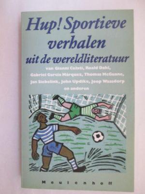 Hup! Sportieve verhalen uit de wereldliteratuur