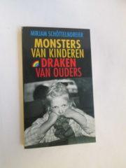 Monsters van kinderen, draken van ouders