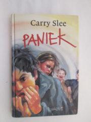 Paniek, Carry Slee
