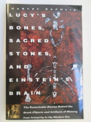 Lucy's Bones, Sacred Stones, and Einstein's Brain