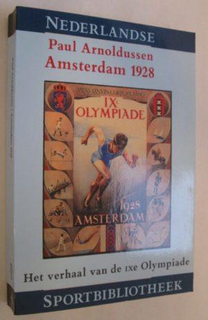 Amsterdam 1928, Het verhaal van de IXde Olympiade