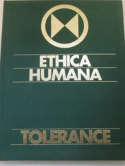 Ethica Humana: Tolerance