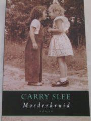 Moederkruid - Carry Slee