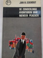 De zonderlinge avonturen van meneer Peacock – Jan H. Eekhout