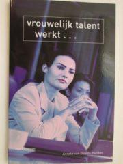 Vrouwelijk talent werkt ...