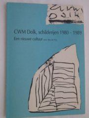 Schilderijen van C. W. M. Dolk 1980-1989