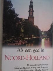 Als een god in Noord-Holland