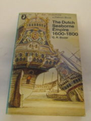 The Dutch Seaborne Empire 1600 -1800