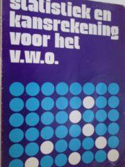 Statistiek en kansrekening voor het v.w.o.
