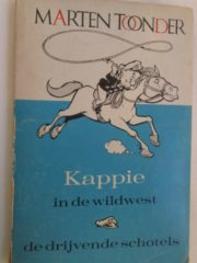 Kappie in de wildwest & Kappie en de drijvende schotels