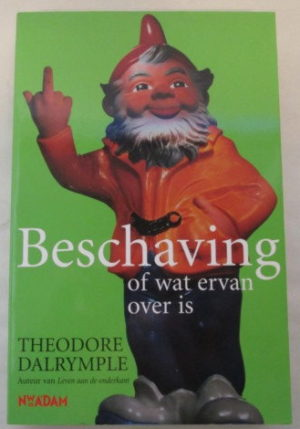 Beschaving: of wat ervan over is