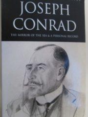 The mirror of the sea & A personal record, Joseph Conrad