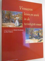 Vrouwen - Leven En Werk In De Twintigste Eeuw