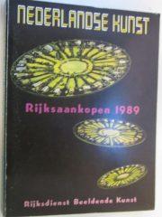 Nederlandse kunst rijksaankopen 1989