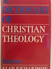 A dictionary of Christian theology