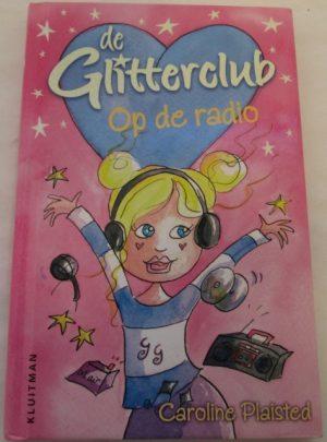 De glitterclub op de radio