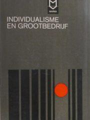 Individualisme en Grootbedrijf