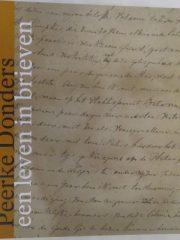Peerke Donders: een leven in brieven