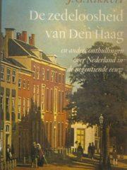 De Zedeloosheid van Den Haag