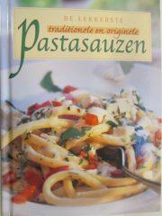 De lekkerste traditionele en originele pastasauzen