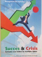 Succes & Crisis