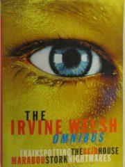 The Irvine Welsh omnibus