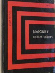 Maigret schiet tekort