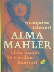 Alma Mahler of de kunst te worden bemind