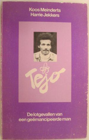 Tejo: De lotgevallen van een geëmancipeerde man