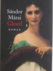Gloed, Sándor Márai
